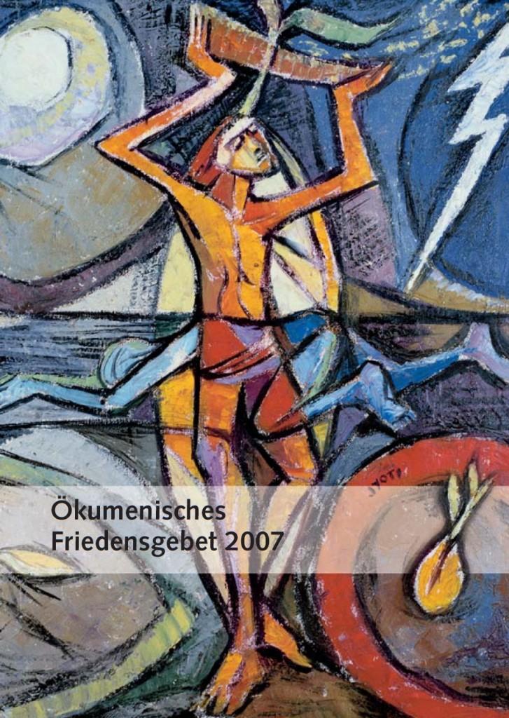 Ökumenisches Friedensgebet 2007 (Titel)