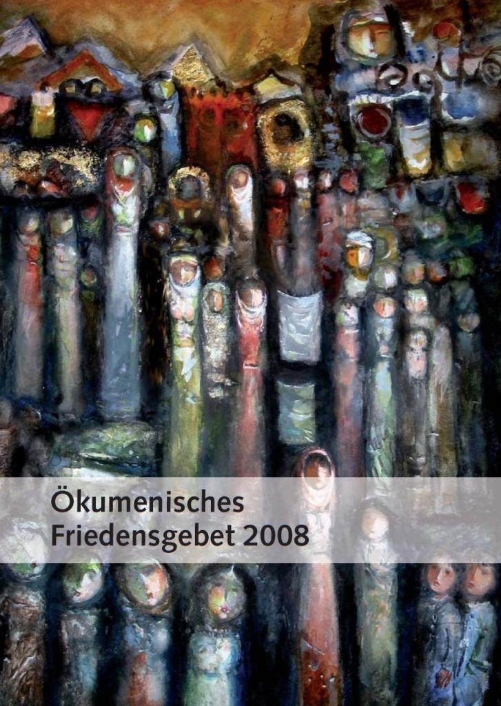 Ökumenisches Friedensgebet 2008 (Titel)