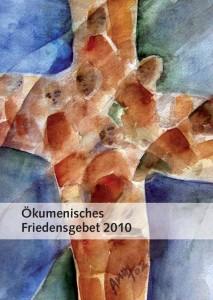 Ökumenisches Friedensgebet 2010 (Titel)