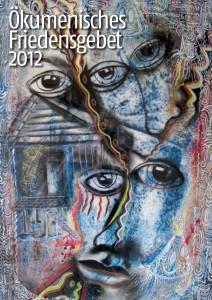 Ökumenisches Friedensgebet 2012 (Titel)