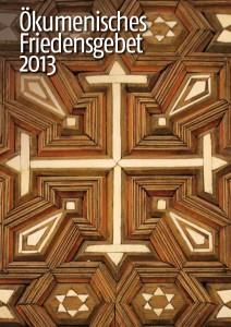 Ökumenisches Friedensgebet 2013 (Titel)
